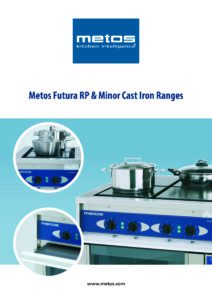 Metos Futura RP & Minor Cast Iron Ranges